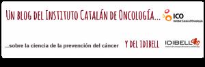 blog del ico y del idibell mejor sin cancer